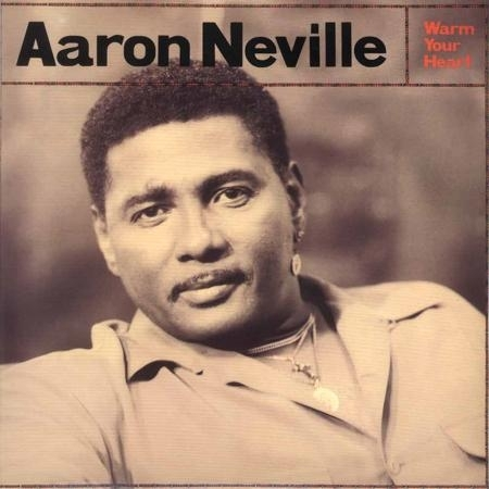 Neville, Aaron - Warm Up Your Heart (45rpm)