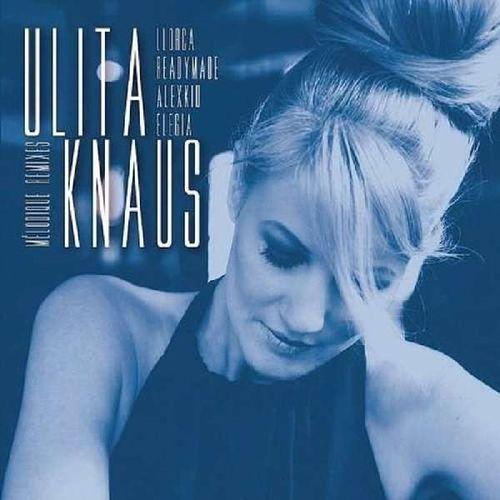 "Knaus , Ulita - Melodique Remixes (EP-10"")"