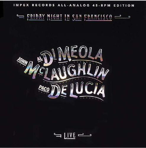 Meola, Al Di / Laughlin / Lucia - Friday Night in San Francisco, 45rpm (2LP)