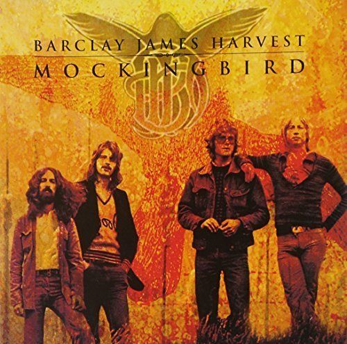 Barclay James Harvest (BJH) - Mocking Bird