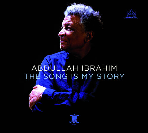 Ibrahim, Abdullah - The Song is my Story
